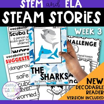 STEAM STORIES - STEM and ELA together - Week Three