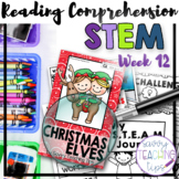 STEAM STORIES - STEM and ELA together - Week Twelve Christmas Elves