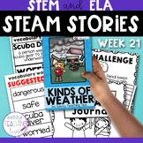 STEAM STORIES - STEM and ELA together - Week Twenty-one Kinds of Weather