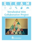 STEAM:  Tetrahedral Kite Collaborative Project
