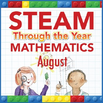 STEAM Through the Year: Mathematics – August Edition