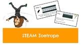STEAM Zoetrope