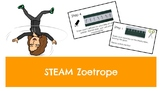 STEAM Zoetrope