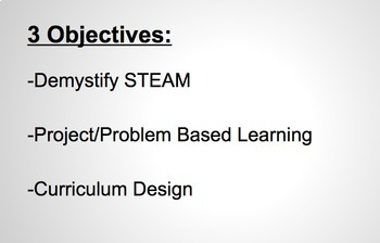 STEAM and PBL Professional Development Presentation (51 slides)