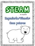 STEAM en español: Los osos polares