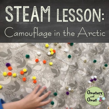 STEAM for Primary Grades- Arctic Animals & Winter Camouflage