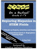 STEAM on a Budget: Exploring Hispanic Americans in STEM