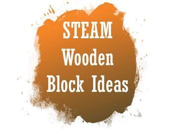 STEAM wooden block ideas