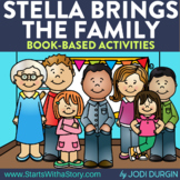 STELLA BRINGS THE FAMILY Activities and Read Aloud Lessons