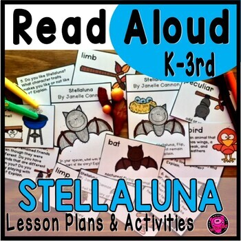 Stellaluna Close Read Lesson Plans and Activities