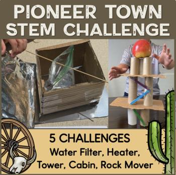 STEM Activities: The Great Pioneer Town Challenge Pack