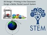 STEM 3D Design + Printing in the Classroom: Design a Bette