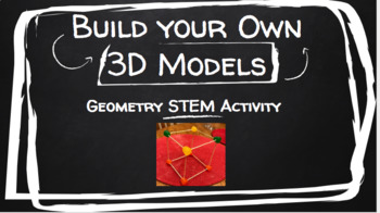 STEM 3D Figures (Gumdrop Activity)