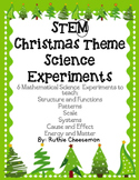 STEM: 6 Easy Christmas Experiments with an emphasis on the MATH!