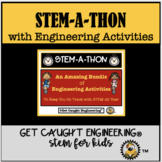 STEM-A-THON : STEM Engineering Challenges!