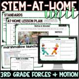 Digital Stem Unit: 3rd Grade Forces & Motion: Distance Learning