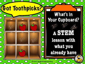 """STEM Action Time ! """"What's in Your Cupboard?"""" Got Toothpicks?"""