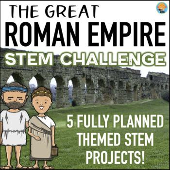 STEM Activities Pack: The Great Roman Empire STEM Challenge