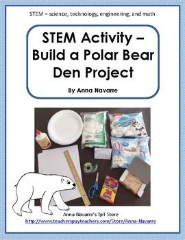 STEM Activity - Build a Polar Bear Den