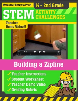 STEM Activity Challenge - Building a Zipline K-2nd Grade