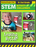 STEM Activity Challenge - Making Butter K-2nd Grade