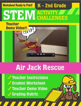 STEM Activity Challenge - Air Jack Rescue K-2nd Grade