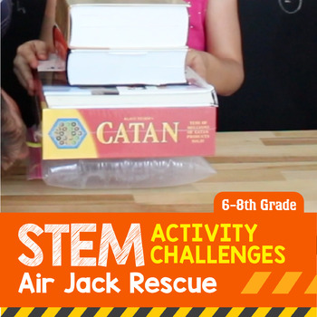 STEM Activity Challenge - Air Jack Rescue (6th-8th Grade)