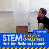 STEM Activity Challenge Hot Air Balloons 3rd-5th grade