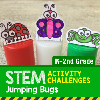 STEM Activity Challenge Jumping Bugs K-2nd Grade