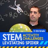 STEM Activity Challenge Levitating Spider 3rd-5th grade