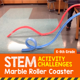 STEM Activity Challenge Marble (Noodle) Roller Coaster 6th - 8th grade
