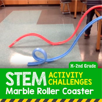 STEM Activity Challenge Marble (Noodle) Roller Coaster K-2nd Grade