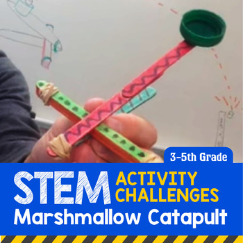 Stem Activity Challenge Marshmallow Catapult 3rd 5th Grade By