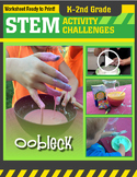 STEM Activity Challenge Oobleck K - 2nd grade