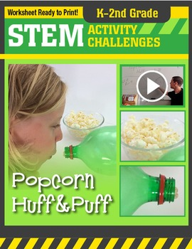 STEM Activity Challenge Popcorn Huff and Puff K-2nd grade