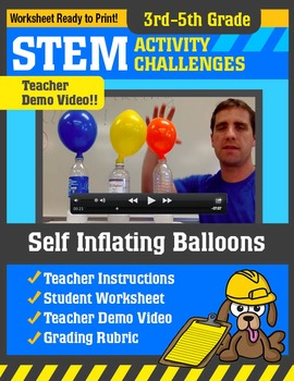 STEM Activity Challenge Self Inflating Balloons 3rd - 5th grade