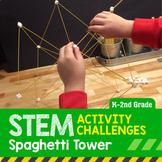 STEM Activity Challenge Spaghetti Tower K-2nd grade