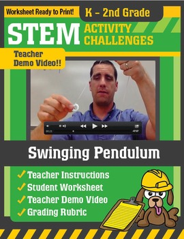 STEM Activity Challenge Swinging Pendulum K - 2nd grade