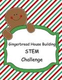 Christmas: Gingerbread House STEM Challenge