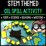 STEM Activity - Oil Spill Challenge - Earth Day - Special Education - Science