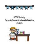 STEM Activity - Powder Forensic Analysis & Graphing Activity