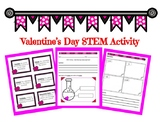 Valentine's Day STEM Activity - Candy Experiment