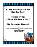 STEM Activity - What the Bee Saw