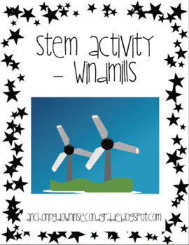 STEM Activity and Lesson Plan with Handout - Windmills (Energy & Motion)