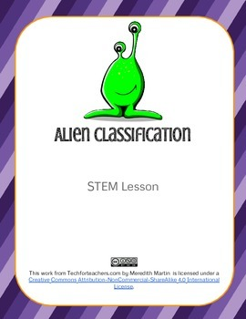 STEM - Animal Classification - Alien Classification Activity