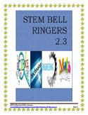 STEM BELL RINGERS week 7