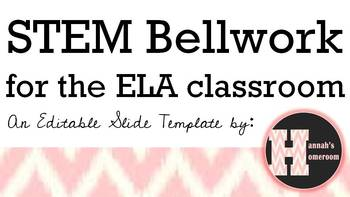 STEM Bellwork for the ELA Classroom - Editable Slide Template