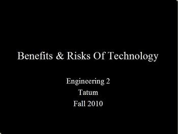 STEM - Benefits and Risks Of Technology - A Case Study