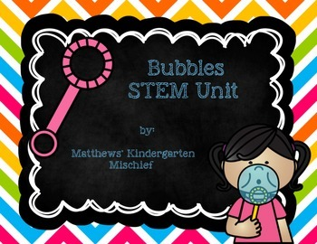 STEM Bubbles Unit