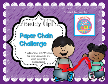 STEM Buddy Challenge: Buddy Up! Paper Chain Challenge